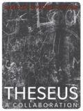 Theseus: A Collaboration
