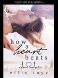 How a Heart Beats