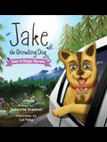 Jake the Growling Dog Goes to Doggy Daycare: A Children's Book about Trying New Things, Friendship, Finding Comfort, and Kindness
