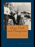 Deep, Dark and Dangerous: On the Bottom with the Northwest Salvage Divers