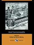 Ideal Commonwealths (Dodo Press)