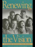 Renewing the Vision: A Framework for Catholic Youth Ministry
