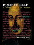 Images of English: A Cultural History of the Language