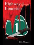 Highway 1 Homicides