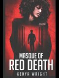 Masque of Red Death: An African American Murder Mystery