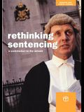 Rethinking Sentencing: A Contribution to the Debate