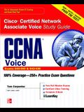CCNA Cisco Certified Network Associate Voice Study Guide: (Exams 640-460 & 642-436) [With CDROM]