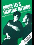 Bruce Lee's Fighting Method: Skill in Techniques