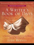 A Writer's Book of Days: A Spirited Companion & Lively Muse for the Writing Life