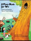 A Place Made for We: A story about the importance of caring for nature and animals.
