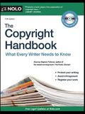 The Copyright Handbook: What Every Writer Needs to Know [With CDROM]