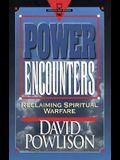 Power Encounters:  Reclaiming Spiritual Warfare (Hourglass Books)