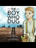 The Boy Who Dug