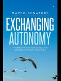 Exchanging Autonomy: Inner Motivations as Resources for Tackling the Crises of Our Times