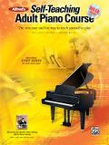 Alfred's Self-Teaching Adult Piano Course: The New, Easy and Fun Way to Teach Yourself to Play [With CD (Audio) and DVD]