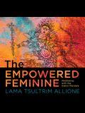 The Empowered Feminine: Meditating with the Dakini Mandala