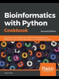 Bioinformatics with Python Cookbook, Second Edition