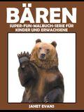 Bären: Super-Fun-Malbuch-Serie für Kinder und Erwachsene
