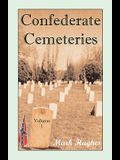 Confederate Cemeteries, Volume 1