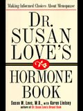 Dr. Susan Love's Hormone Book: Making Informed Choices about Menopause