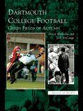 Dartmouth College Football: : Green Fields of Autumn