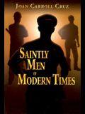 Saintly Men of Modern Times