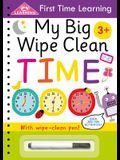 My Big Wipe Clean Time