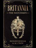 Britannia: The Watchmen
