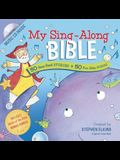 My Sing-Along Bible: 50 Easy-Read Stories + 50 Fun Bible Songs