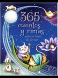 365 Cuentos Y Rimas Para La Hora de Dormir = 365 Tales and Rhymes for Bedtime