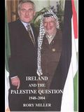 Ireland and the Palestine Question 1948-2004