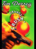 Orange Crush: A Novel (Serge Storms)