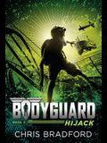 Bodyguard: Hijack (Book 3)