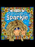 2017 Calendar: Don't Let Anyone Dull Your Sparkle