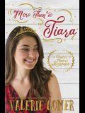 More Than a Tiara: A Christian Romance