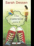 Una Cancion Para Ti = This Lullaby