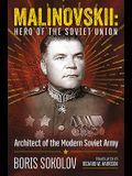 Marshal Malinovskii: Hero of the Soviet Union