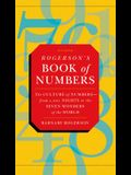 Rogerson's Book of Numbers: The Culture of Numbers---from 1,001 Nights to the Seven Wonders of the World