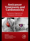 Anticancer Treatments and Cardiotoxicity: Mechanisms, Diagnostic and Therapeutic Interventions