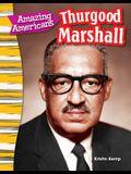 Amazing Americans: Thurgood Marshall