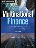 Multinational Finance: Evaluating the Opportunities, Costs, and Risks of Multinational Operations
