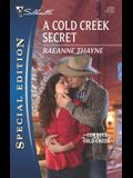 A Cold Creek Secret (Silhouette Special Edition)