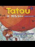 Tatou Le Matou: Niveau 1 CD Audio Eleve
