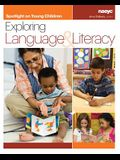 Spotlight on Young Children: Exploring Language and Literacy
