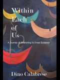 Within Each of Us: A Journey of Awakening to Inner Guidance