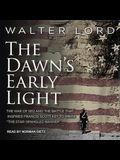 The Dawn's Early Light Lib/E