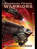 Warriors: Spinward Fringe Broadcast 13