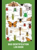 Bug Identification Log Book For Kids: Bug Activity Journal, Insect Hunting Book, Insect Collecting Journal, Backyard Bug Book, Kids Nature Notebook