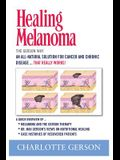 Healing Melanoma - The Gerson Way