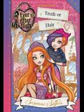 Ever After High: Truth or Hair (A School Story)